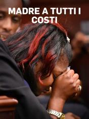 Madre a tutti i costi