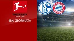 Schalke - Bayern Monaco. 18a g.