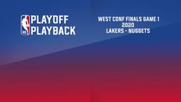 2020: Lakers - Nuggets. West Conf Finals Game 1