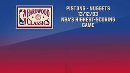 Pistons - Nuggets 13/12/83 NBA's Highest-Scoring Game