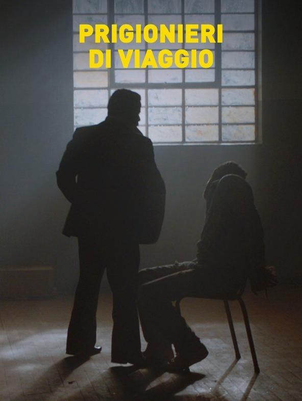 Prigionieri di viaggio - 1^TV