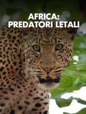 S3 Ep6 - Africa: predatori letali