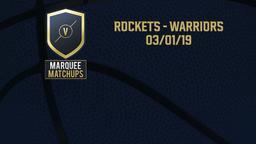 Rockets - Warriors 03/01/19