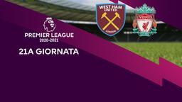 West Ham United - Liverpool. 21a g.