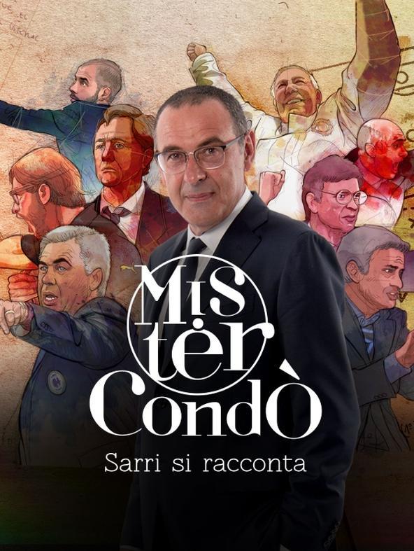Mister Condo': Sarri si racconta
