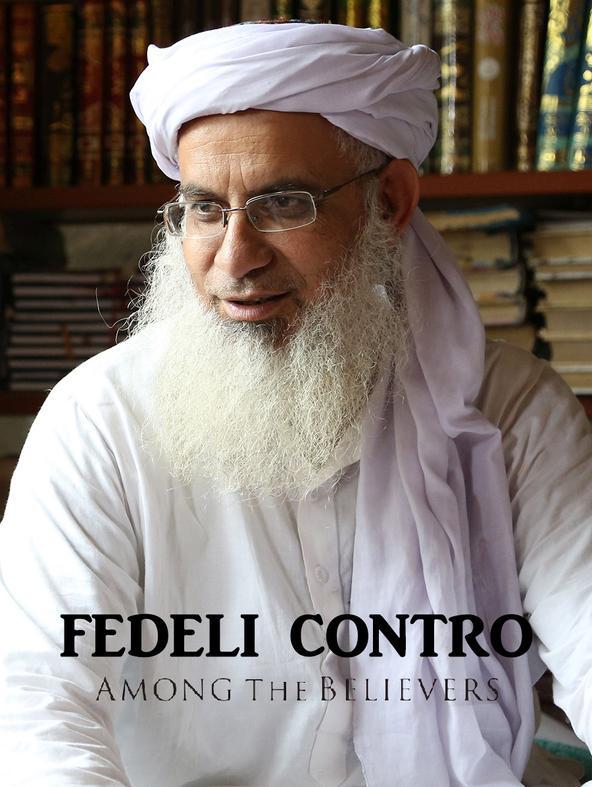 Fedeli contro - Among the believers