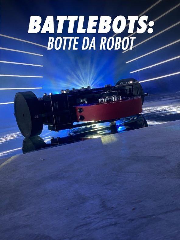 S5 Ep25 - Battlebots: botte da robot
