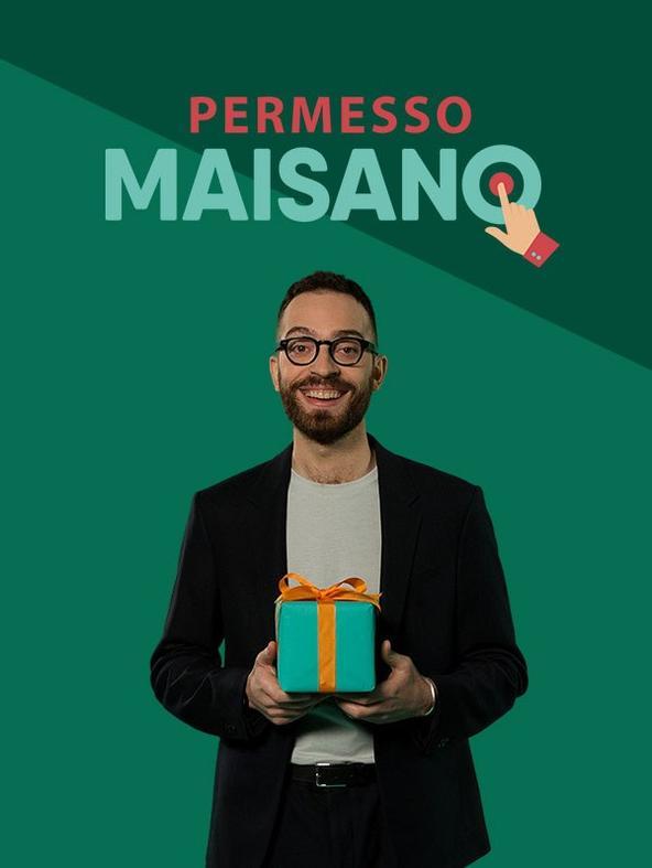 S1 Ep5 - Permesso Maisano