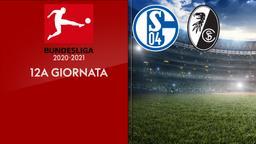 Schalke - Friburgo. 12a g.
