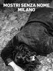 S1 Ep4 - Mostri senza nome - Milano