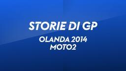 Olanda, Assen 2014. Moto2