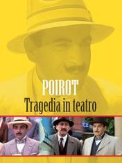 Poirot: Tragedia in teatro
