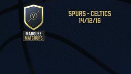 Spurs - Celtics 14/12/16
