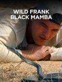Wild Frank Black Mamba