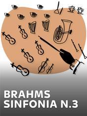 Brahms - Sinfonia n.3