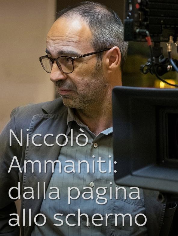 Niccolò Ammaniti: dalla pagina allo schermo