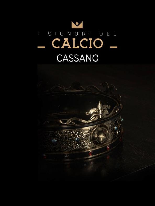 I Signori del Calcio: Cassano