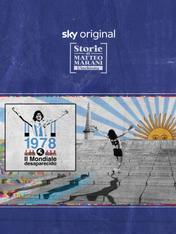 S1 Ep2 - Storie di Matteo Marani Argentina 1978