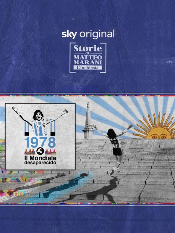 Storie di Matteo Marani Argentina 1978