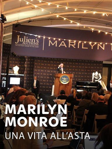 Marilyn Monroe - Una vita all'asta