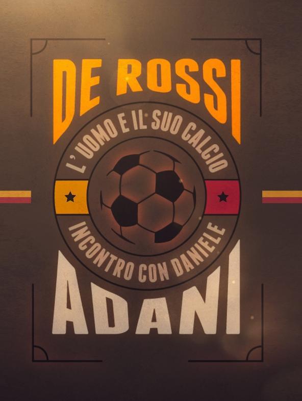 De Rossi: l'uomo e il suo calcio
