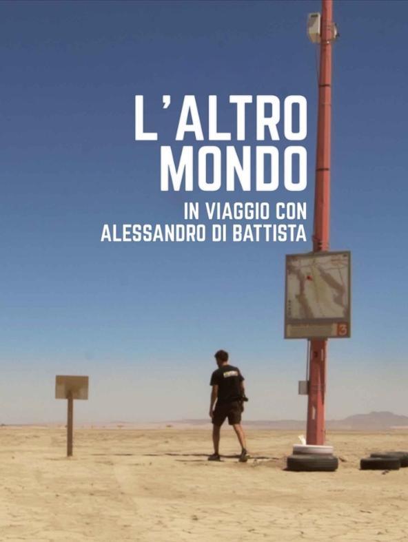 L'altro mondo - In viaggio con Alessandro Di Battista