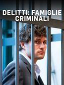 Delitti: famiglie criminali