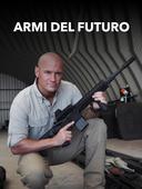 Armi del futuro