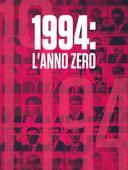 1994: l'anno zero