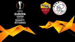 Roma - Ajax. Quarti Ritorno