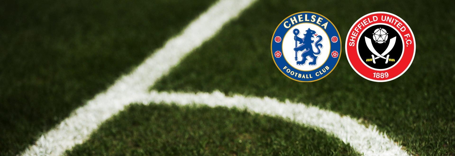 Chelsea - Sheffield United. Quarti