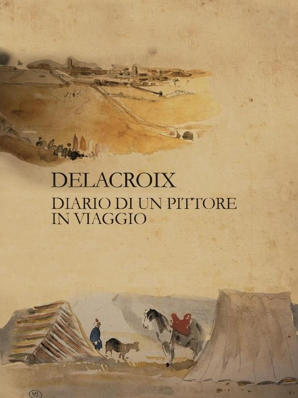 Delacroix - Diario di un pittore in...