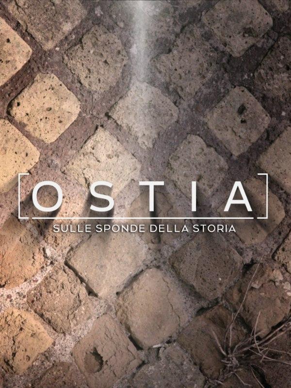 Ostia - Sulle sponde della storia
