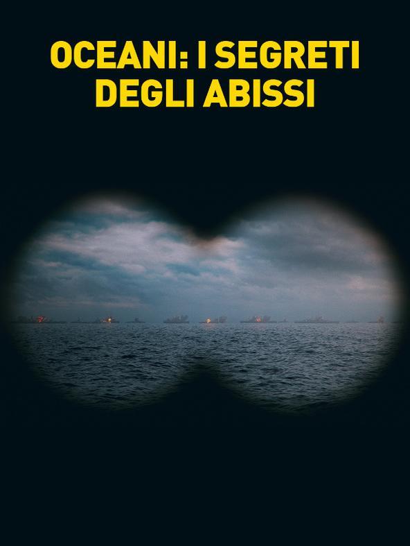 Oceani: i segreti degli abissi - 1^TV
