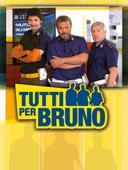 Tutti per Bruno