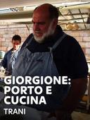 Giorgione: porto e cucina - Trani