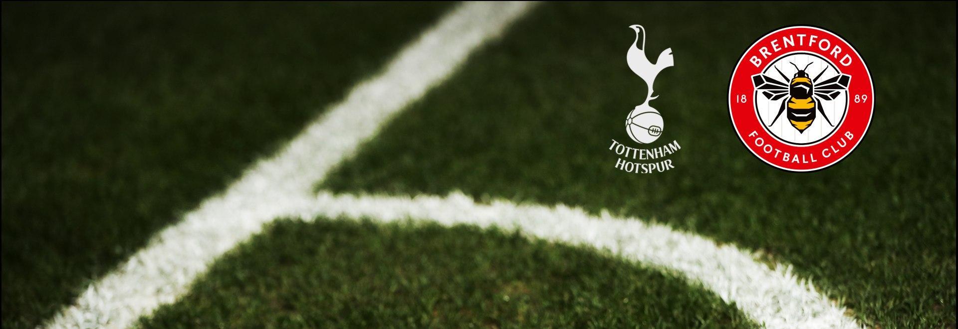 Tottenham - Brentford