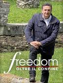 Freedom: Oltre il confine