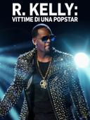 R. Kelly: vittime di una popstar