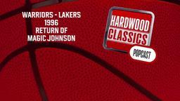 Warriors - Lakers 1996 Return of Magic Johnson
