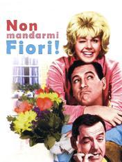 Non mandarmi fiori!