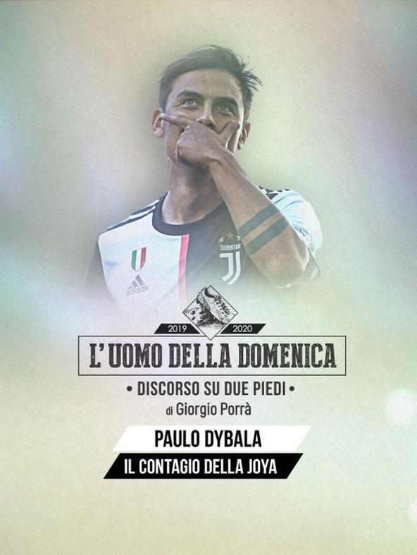 L'uomo della Domenica: Paulo Dybala
