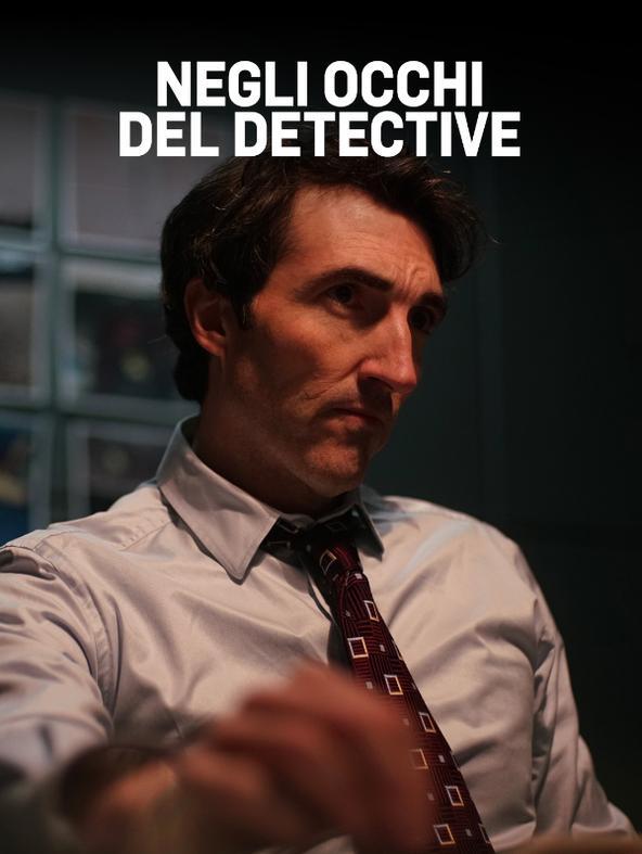 Negli occhi del detective -