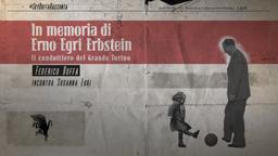 In memoria di Erno Egri Erbstein