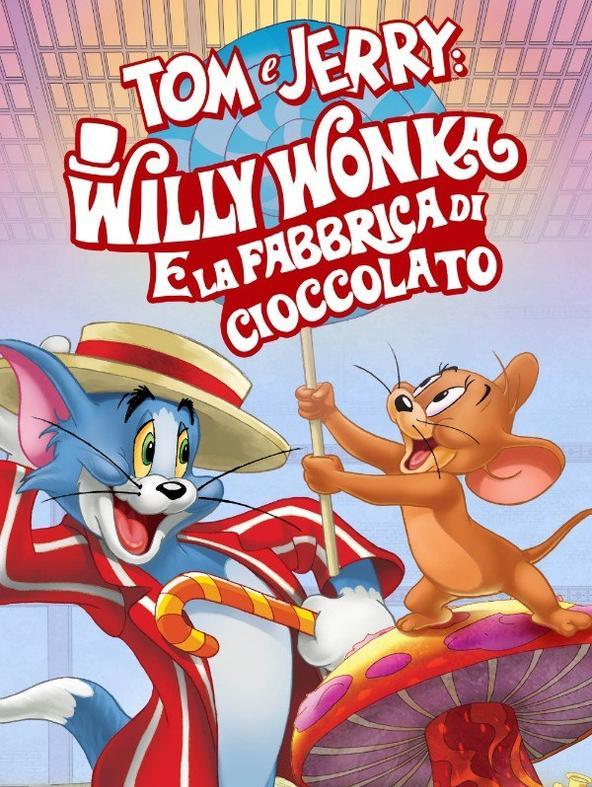 Tom e Jerry: Willy Wonka e la fabbrica di cioccolato