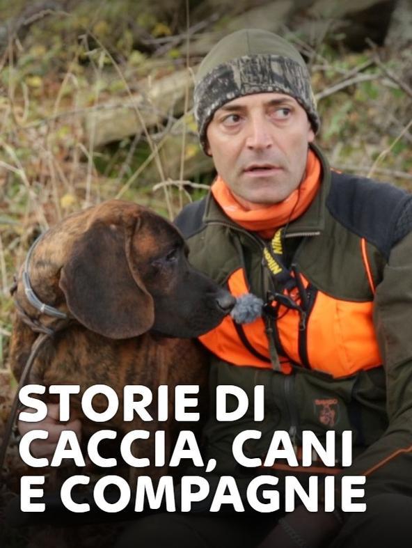 Storie di caccia, cani e compagnie 1