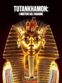 Tutankhamon: i misteri del faraone