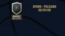 Spurs - Pelicans 22/01/20