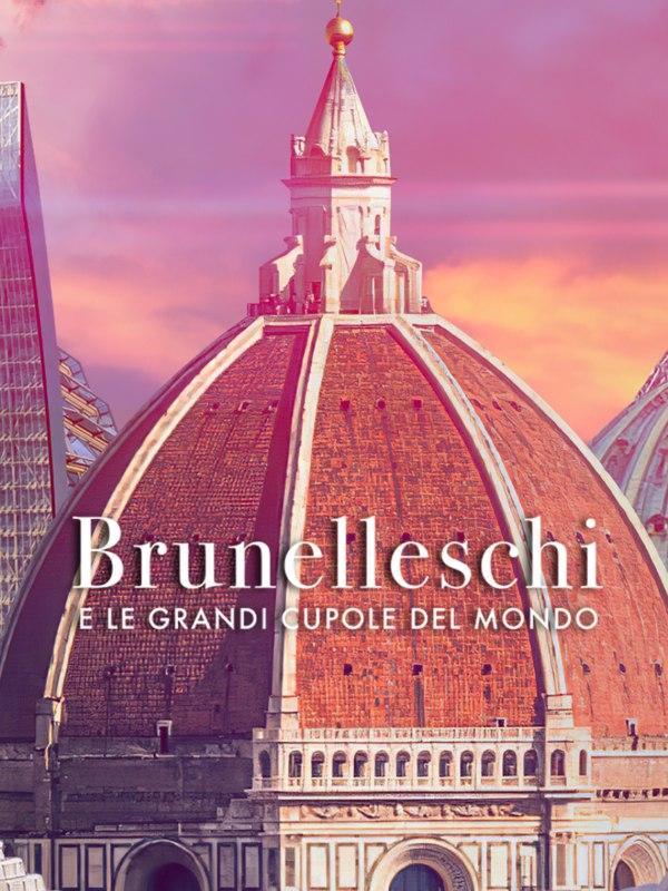 Brunelleschi e le grandi cupole del...