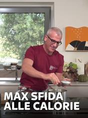 S1 Ep2 - Max sfida alle calorie